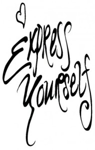 Madonna had it right. Express your self!