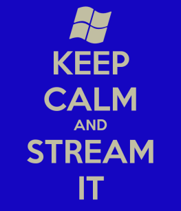 keep-calm-and-stream-it